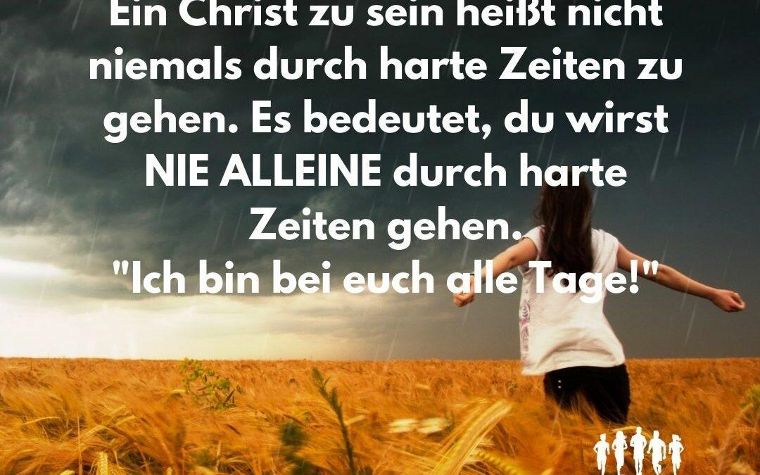Gott ist mit dir! ALLEZEIT!